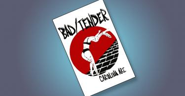 Bad Tender, book, kettle mag,